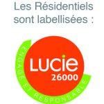 Le Label Lucie 26000 pour Les Résidentiels